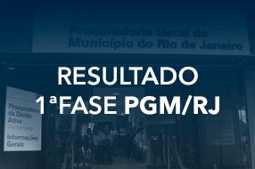 Resultado da 1ª fase para o Concurso PGM/RJ